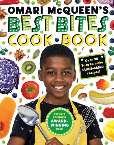 Omari McQueen's Best Bites Cookbook (star of TV s What s Cooking, Omari?) (Hardback)