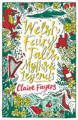 Welsh Fairy Tales, Myths and Legends - Scholastic Classics (Paperback)