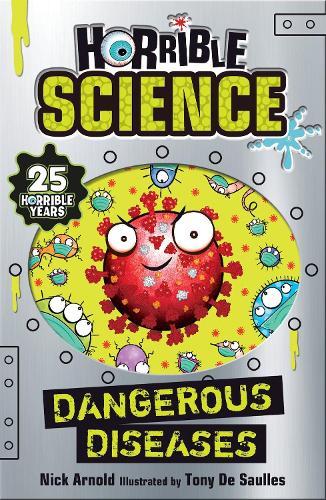 Dangerous Diseases - Horrible Science (Paperback)