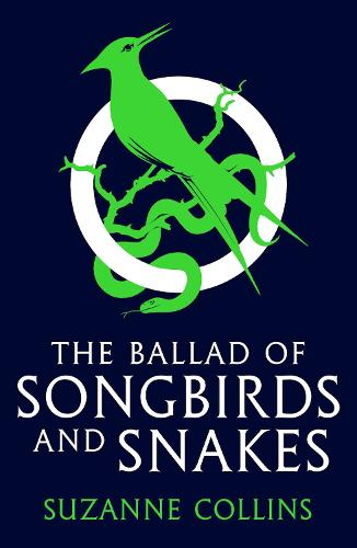 The Ballad of Songbirds and Snakes (A Hunger Games Novel) - The Hunger Games (Paperback)