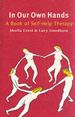 In Our Own Hands: Book of Self-help Therapy (Paperback)