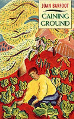 Gaining Ground (Paperback)