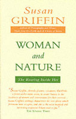 Woman and Nature: The Roaring Inside Her (Paperback)
