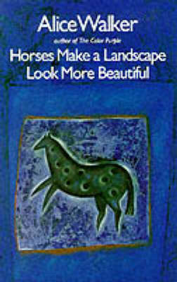 Horses Make a Landscape Look More Beautiful (Paperback)