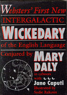 Wickedary: Webster's First New Intergalactic Wickedary of the English Language (Paperback)