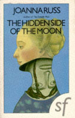 The Hidden Side of the Moon (Paperback)
