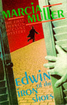 Edwin of the Iron Shoes - A Sharon McCone mystery (Paperback)