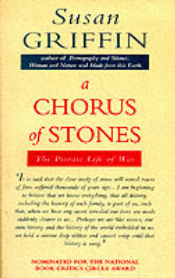 A Chorus of Stones: Private Life of War (Paperback)