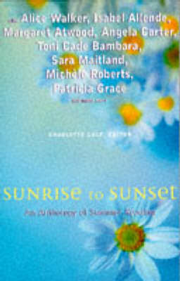 Sunrise to Sunset: An Anthology of Summer Reading (Paperback)