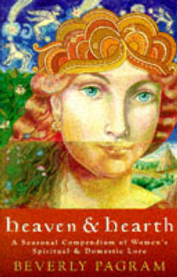 Heaven and Hearth (Paperback)