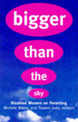 Bigger Than the Sky (Paperback)