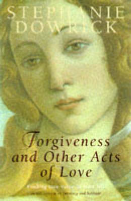 Forgiveness and Other Acts of Love (Paperback)