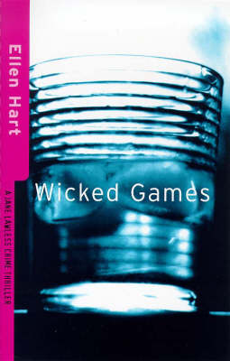 Wicked Games - A Jane Lawless mystery (Paperback)