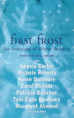 First Frost: An Anthology of Winter Reading (Paperback)
