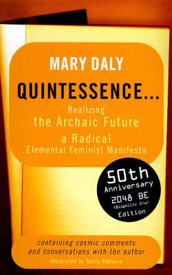 Quintessence: Realizing the Archaic Future (Paperback)