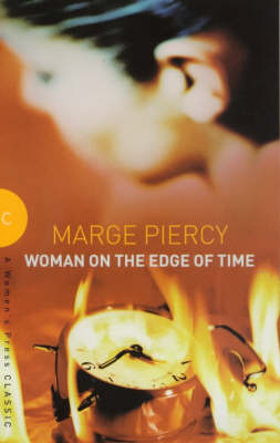 Woman on the Edge of Time - A Women's Press classic (Paperback)