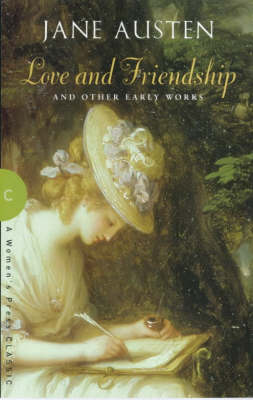 Love and Friendship: and Other Early Works (Paperback)