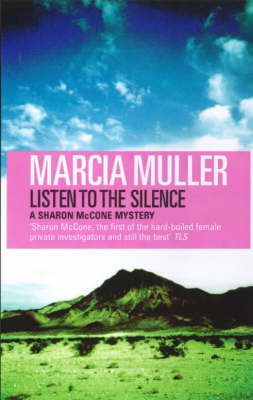 Listen to the Silence - A Sharon McCone mystery (Paperback)