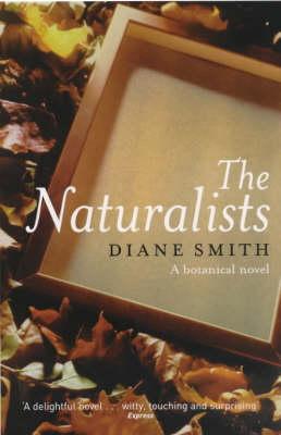 The Naturalists: A Botanical Novel (Paperback)