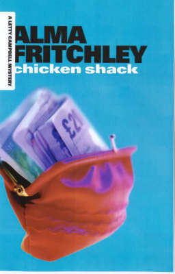 Chicken Shack - A Letty Campbell mystery 4 (Paperback)