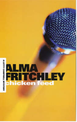 Chicken Feed - A Letty Campbell mystery (Paperback)