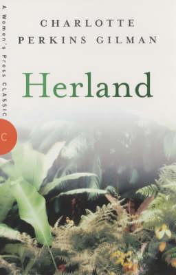 Herland - A Women's Press classic (Paperback)