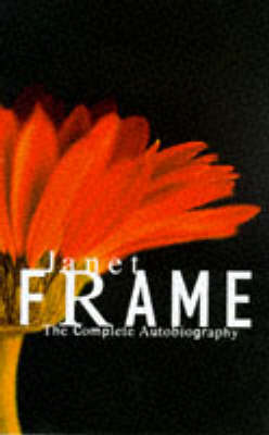 Janet Frame: Complete Autobiography (Hardback)