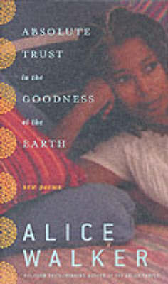 Absolute Trust in the Goodness of the Earth (Hardback)