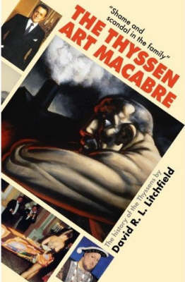 The Thyssen Art Macabre (Hardback)