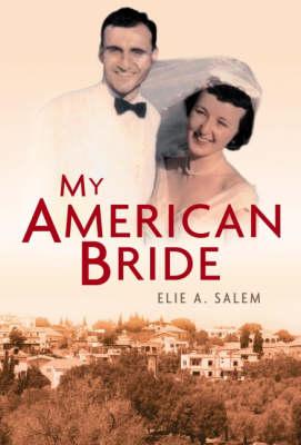 My American Bride: A Tale of Love and War (Hardback)