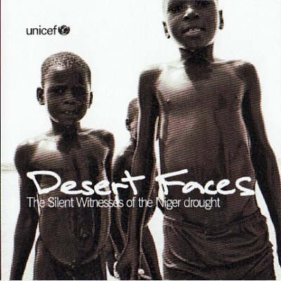 Desert Faces: The Silent Witnesses of the Niger Drought (Paperback)