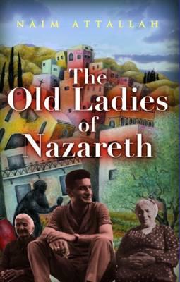 The Old Ladies of Nazareth (Paperback)