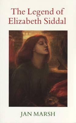 The Legend of Elizabeth Siddal (Paperback)