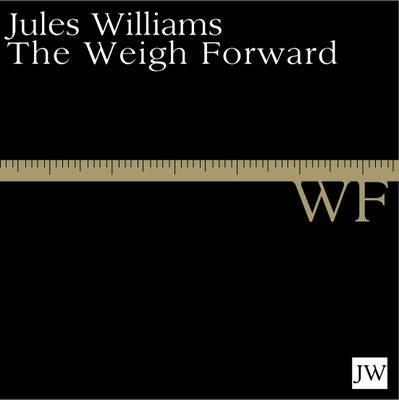 The Weigh Forward (Hardback)