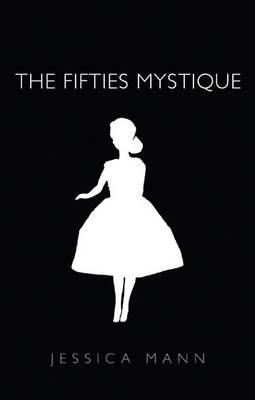 The Fifties Mystique (Paperback)