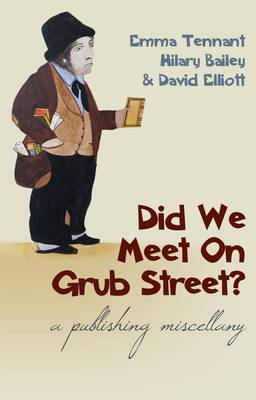 Did We Meet on Grub Street?: A Publishing Miscellany (Paperback)