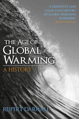 The Age of Global Warming: A History (Paperback)