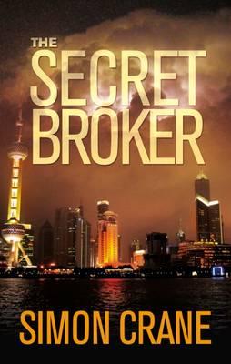 The Secret Broker - A Luca Voss Novel 1 (Hardback)