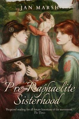 Pre-Raphaelite Sisterhood (Paperback)