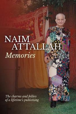 Memories by Naim Attallah | Waterstones