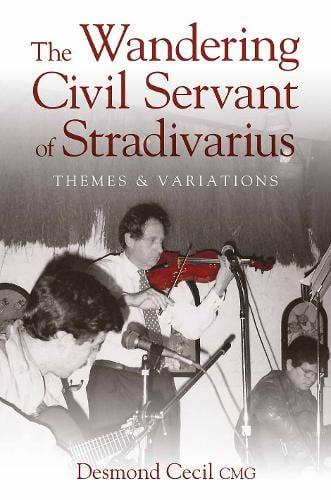 The Wandering Civil Servant of Stradivarius (Hardback)