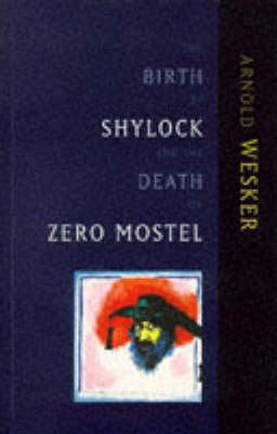 The Birth of Shylock and the Death of Zero Mostel: The Diary of a Play (Paperback)