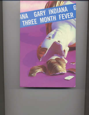 Three Month Fever (Paperback)