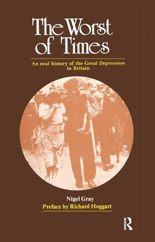 The Worst of Times: An Oral History of the Great Depression (Hardback)
