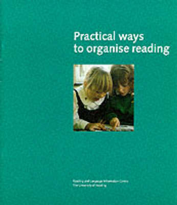 Practical Ways to Organise Reading (Paperback)