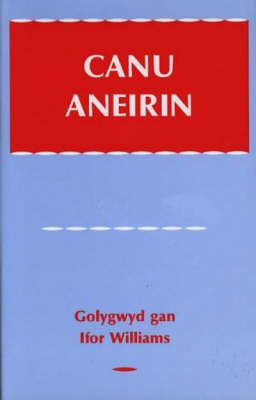 Canu Aneirin (Hardback)