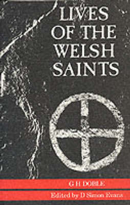 Lives of the Welsh Saints (Paperback)