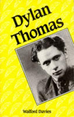 Dylan Thomas (Paperback)