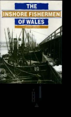 The Inshore Fishermen of Wales (Hardback)