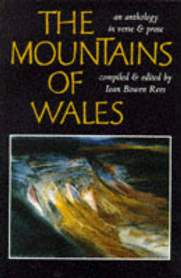 The Mountains of Wales: An Anthology in Verse and Prose (Paperback)